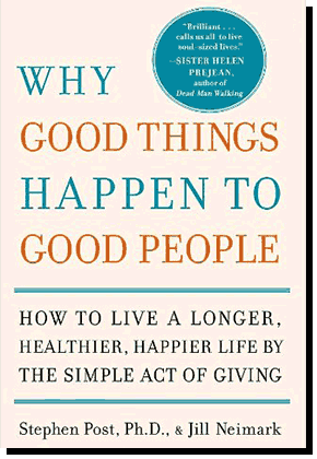 stephen g post • speaking topics book why good things happen to good people