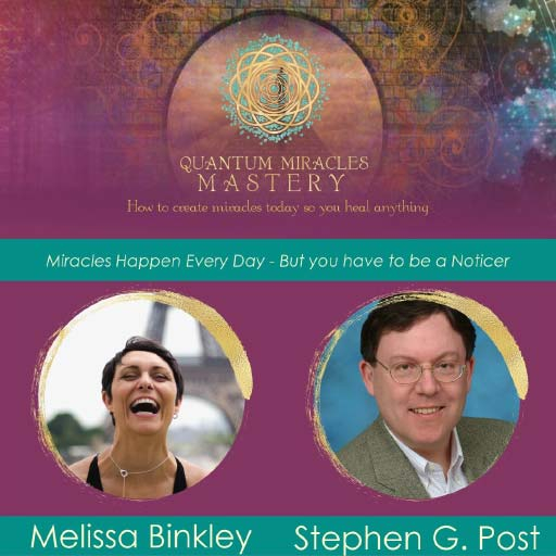 Quantum Miracles Mastery: photos of Melissa Binkley and Stephen G. Post